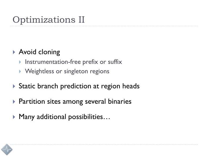Optimizations II