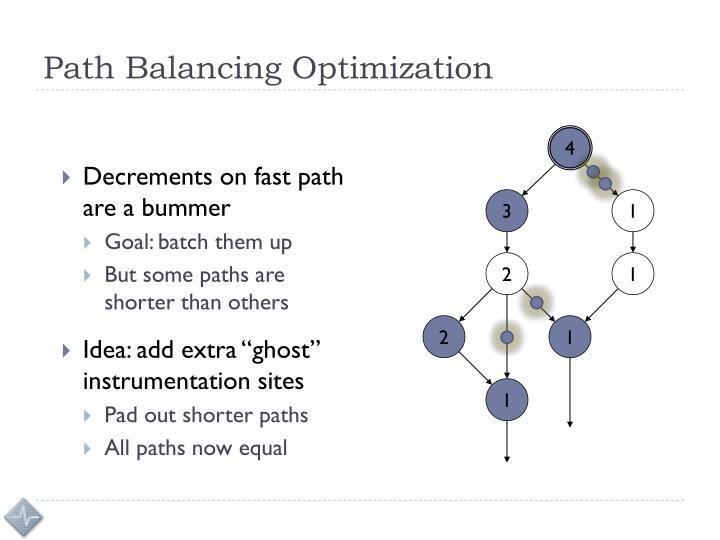 Path Balancing Optimization