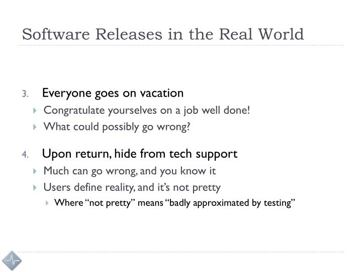 Software Releases in the Real World