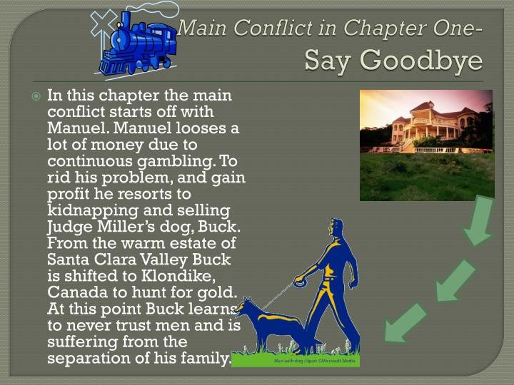 Main conflict in chapter one say goodbye