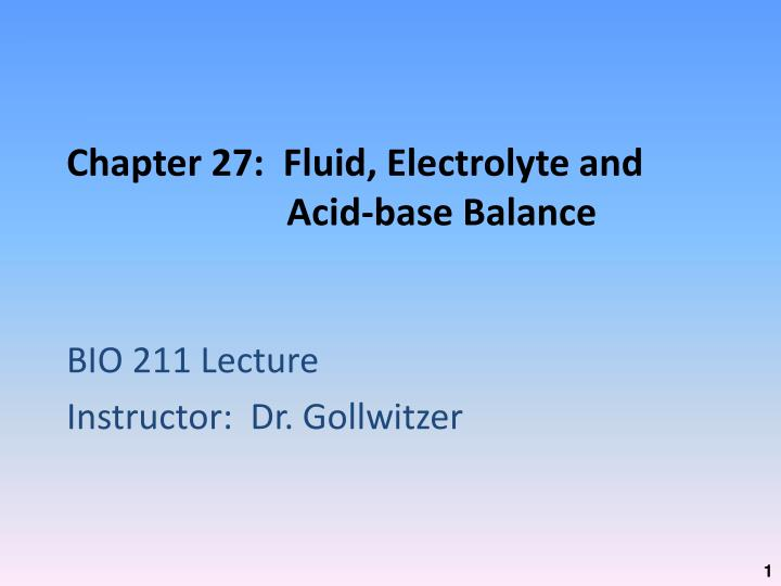 Chapter 27 fluid electrolyte and acid base balance