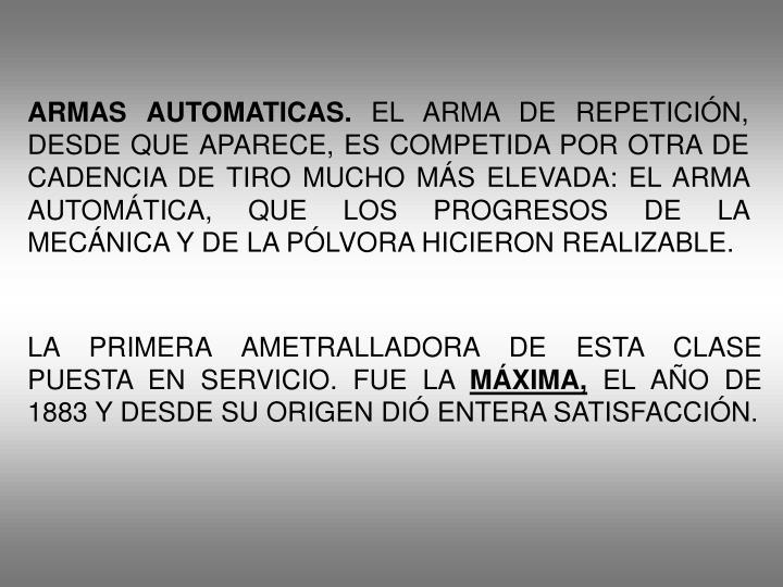 ARMAS AUTOMATICAS.