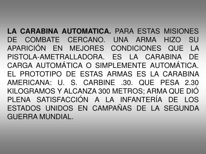 LA CARABINA AUTOMATICA.