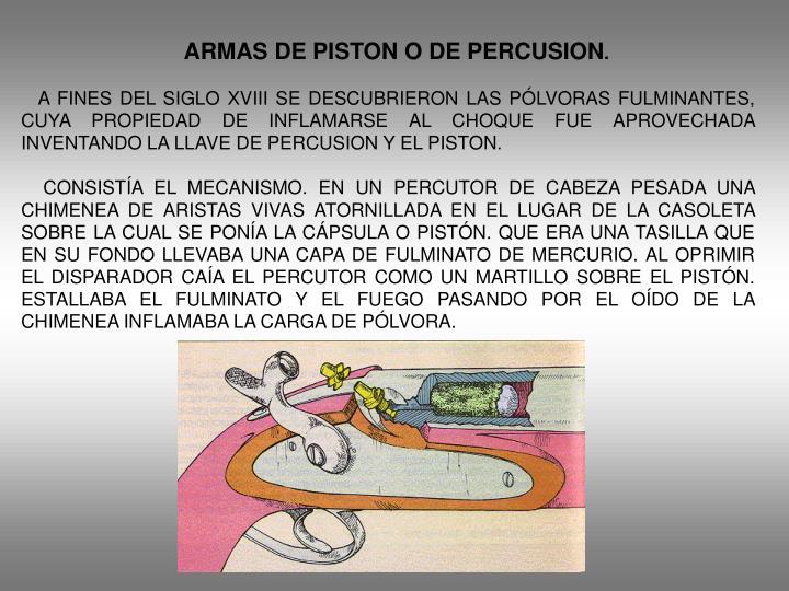 ARMAS DE PISTON O DE PERCUSION