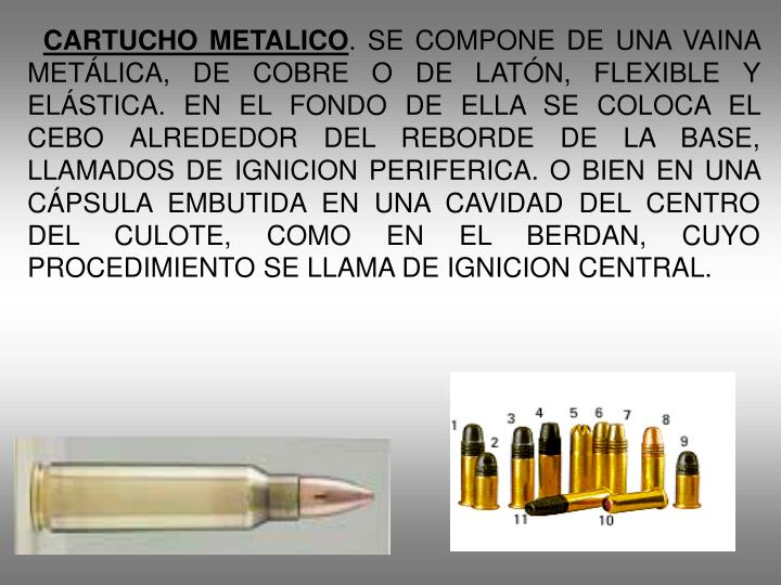 CARTUCHO METALICO