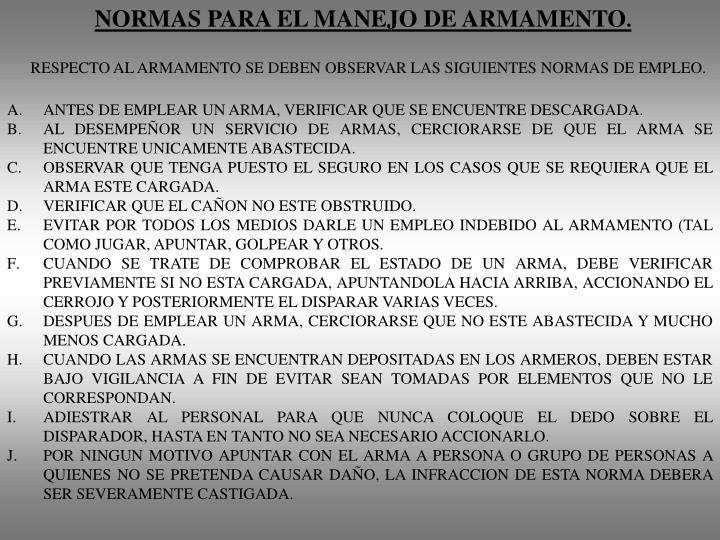 NORMAS PARA EL MANEJO DE ARMAMENTO