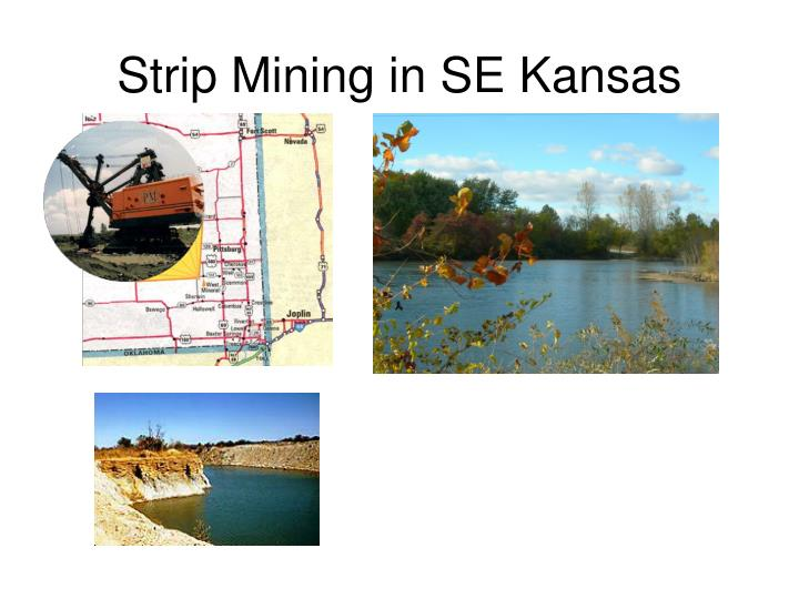 Strip Mining in SE Kansas