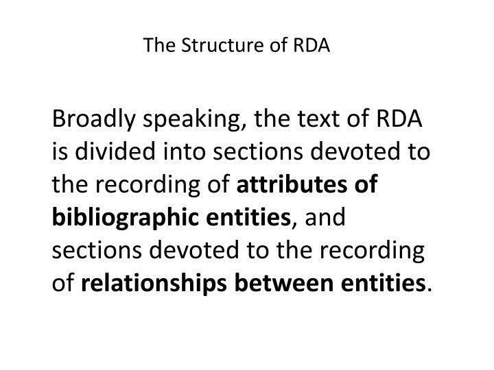 The Structure of RDA