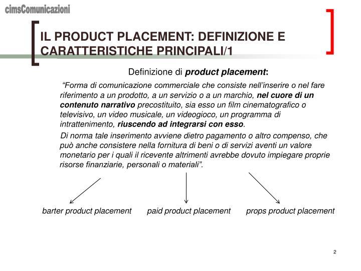 IL PRODUCT PLACEMENT: DEFINIZIONE E CARATTERISTICHE PRINCIPALI/1
