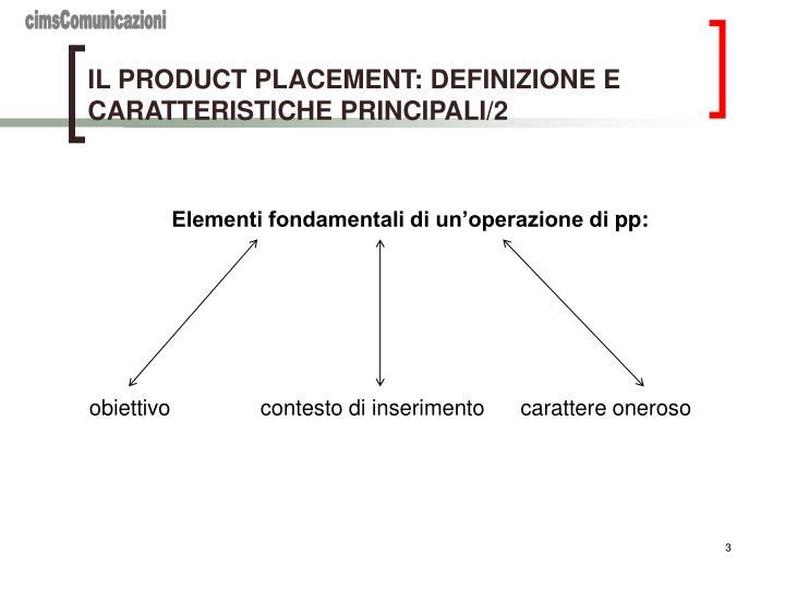 IL PRODUCT PLACEMENT: DEFINIZIONE E CARATTERISTICHE PRINCIPALI/2