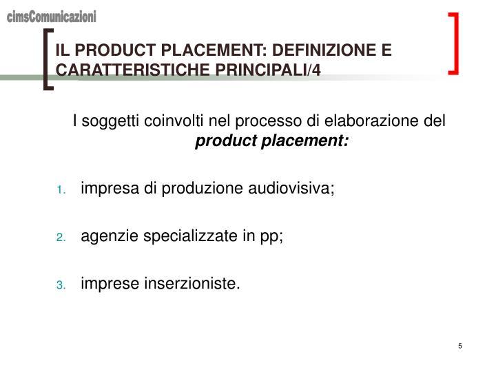 IL PRODUCT PLACEMENT: DEFINIZIONE E CARATTERISTICHE PRINCIPALI/4