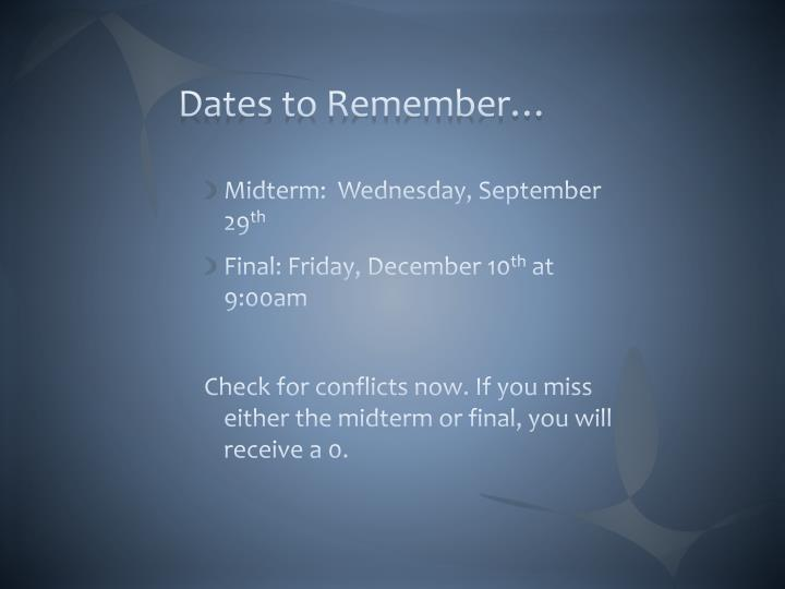 Dates to Remember…