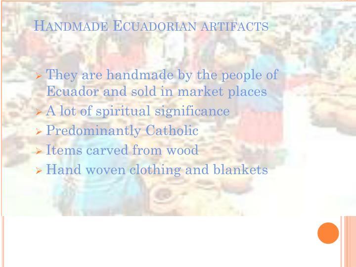 Handmade Ecuadorian artifacts