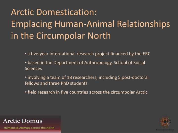 Arctic domestication emplacing human animal relationships in the circumpolar north