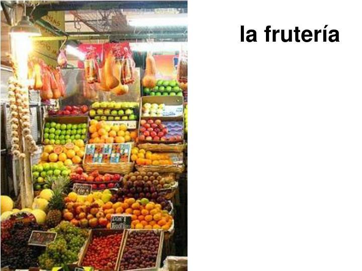la frutería