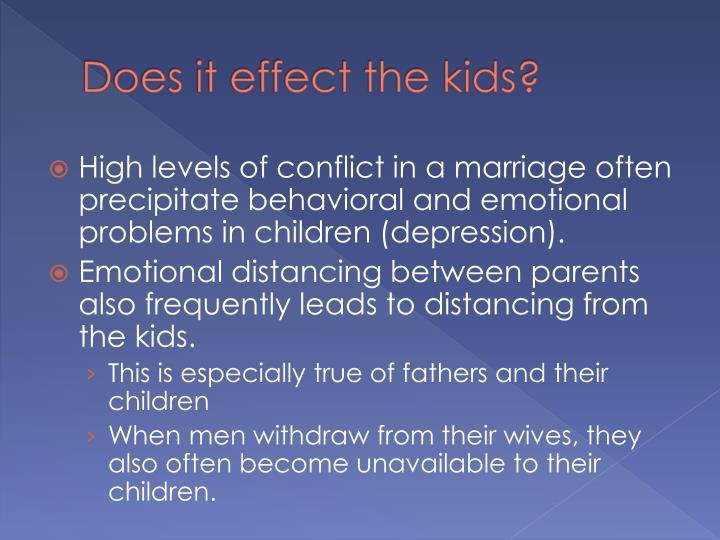 Does it effect the kids?