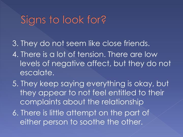 Signs to look for?