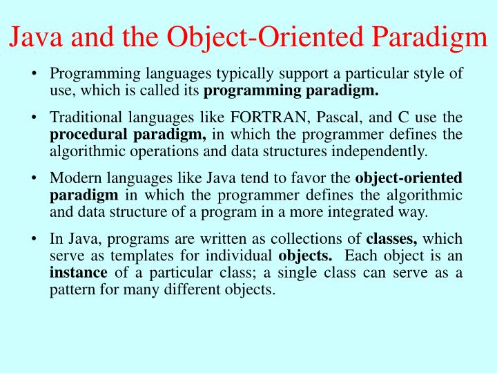 Java and the Object-Oriented Paradigm