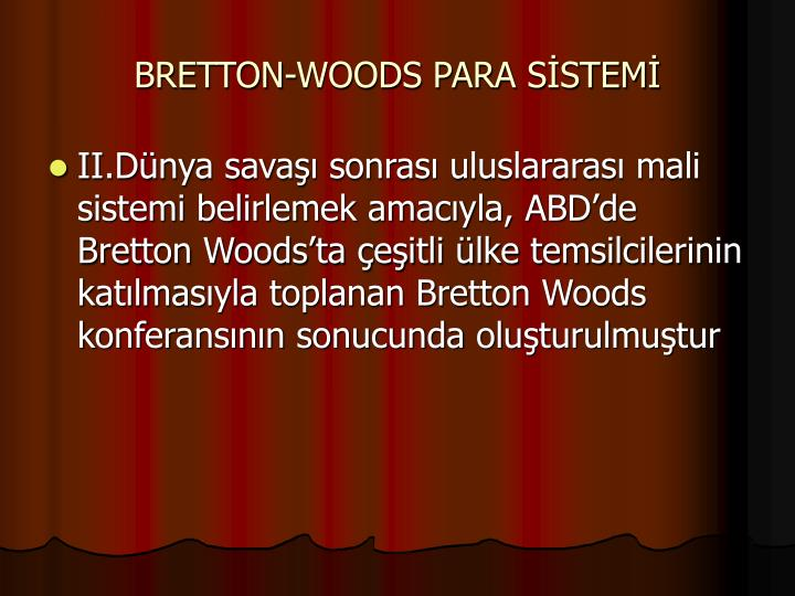 BRETTON-WOODS PARA SSTEM