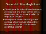 ekonominin liberalle tirilmesi