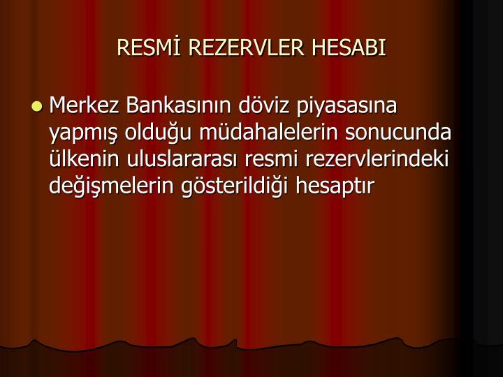 RESMİ REZERVLER HESABI