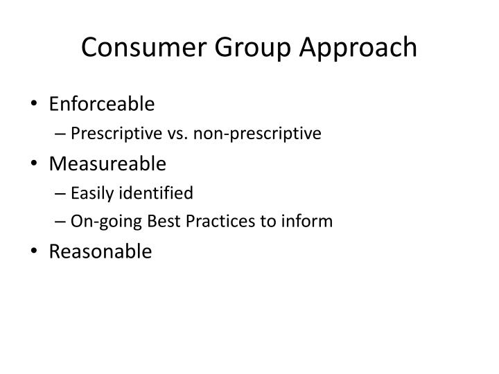 Consumer Group Approach