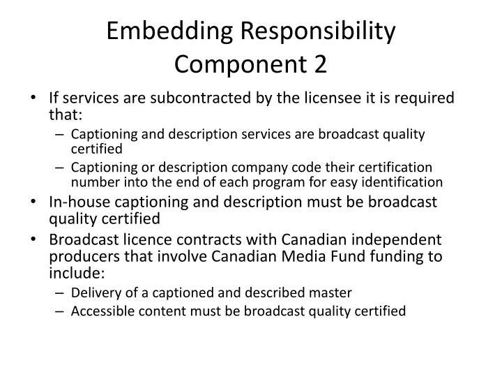 Embedding Responsibility
