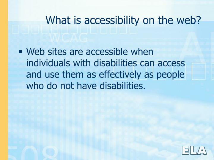 What is accessibility on the web