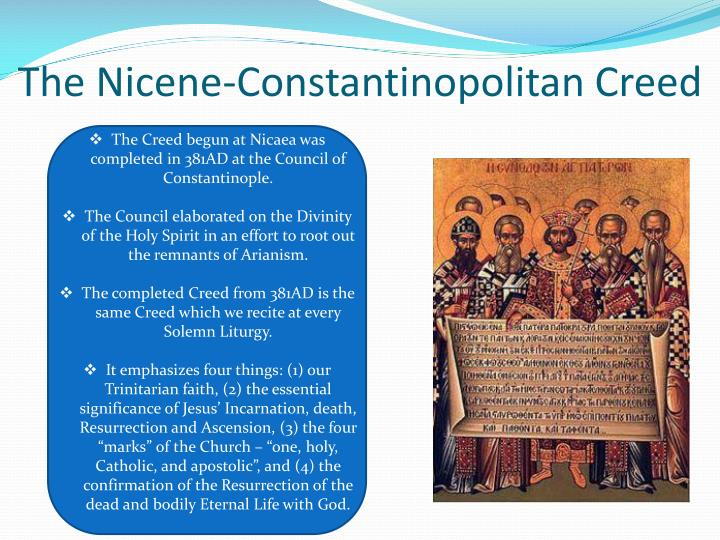 The Nicene-Constantinopolitan Creed