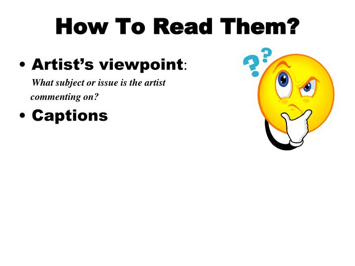 How To Read Them?