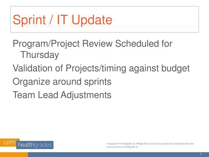 Sprint / IT Update