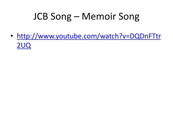 JCB Song – Memoir Song