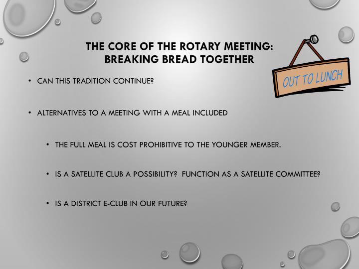 The Core of the Rotary Meeting: