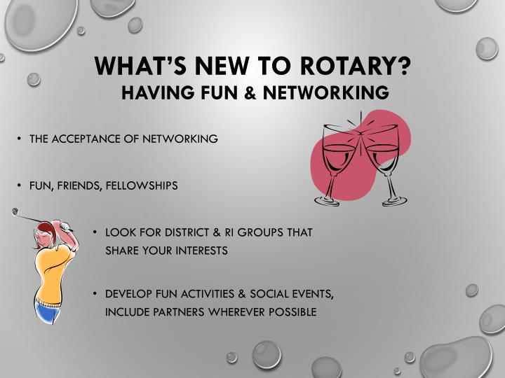 What's New to Rotary?