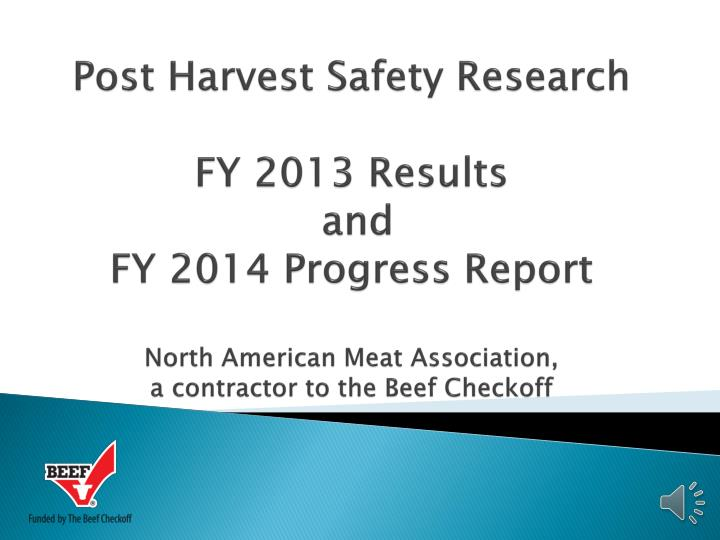 Post Harvest Safety Research