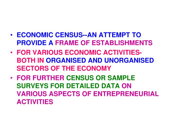 ECONOMIC CENSUS--AN ATTEMPT TO PROVIDE A