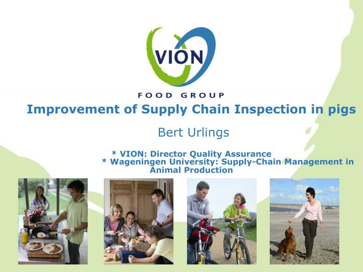 Improvement of Supply Chain Inspection in pigs