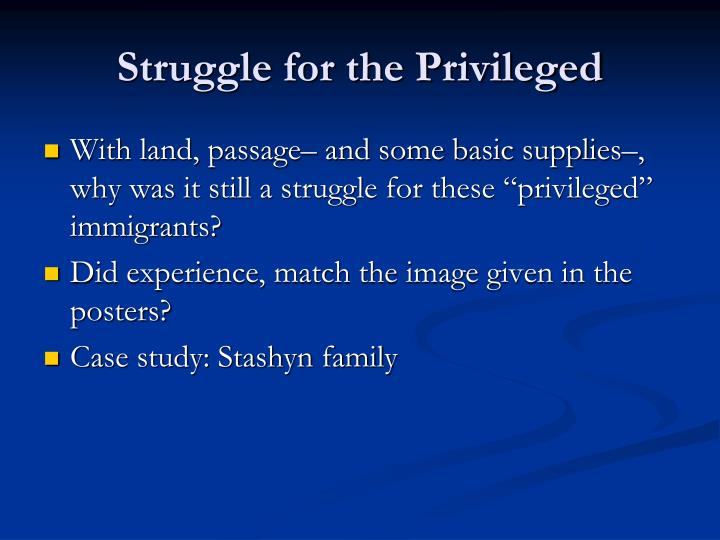 Struggle for the Privileged