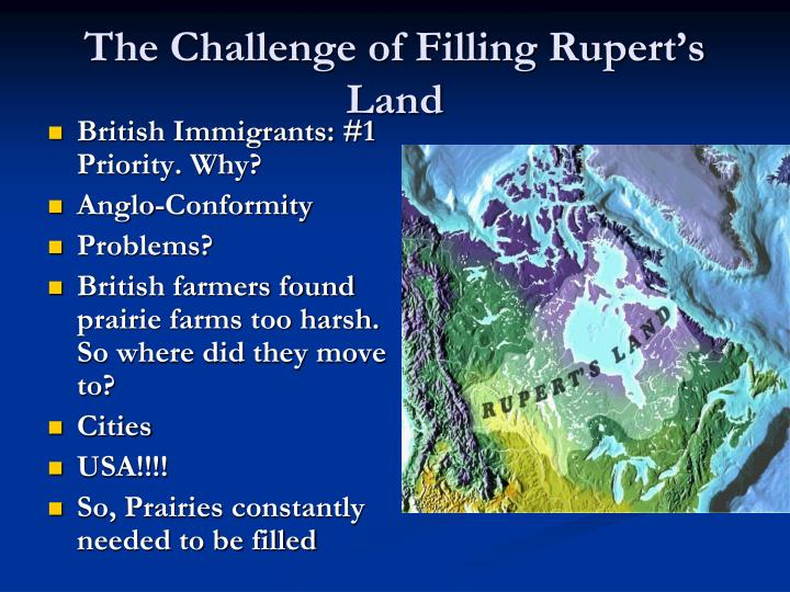 The challenge of filling rupert s land