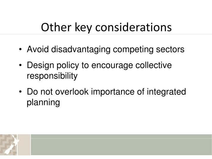 Other key considerations