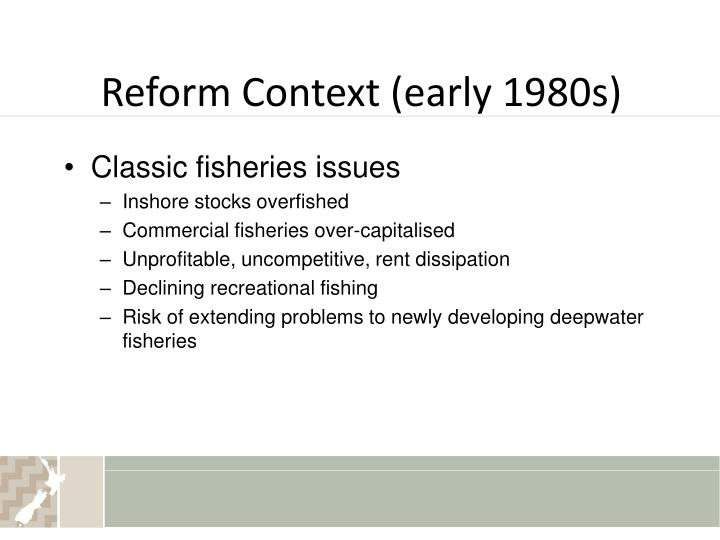Reform context early 1980s