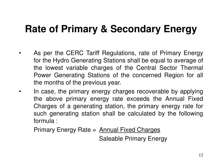 Rate of Primary & Secondary Energy