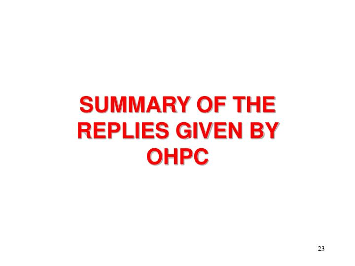 SUMMARY OF THE REPLIES GIVEN BY OHPC