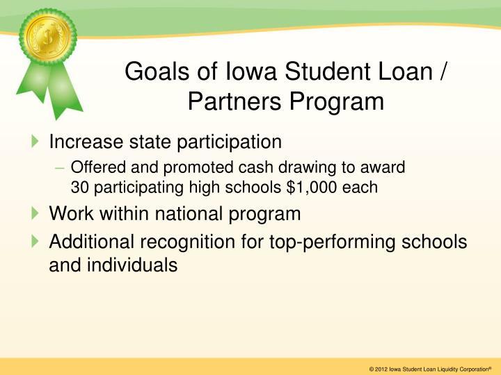 Goals of Iowa Student Loan / Partners Program