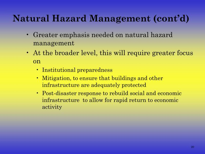 Natural Hazard Management (cont'd)