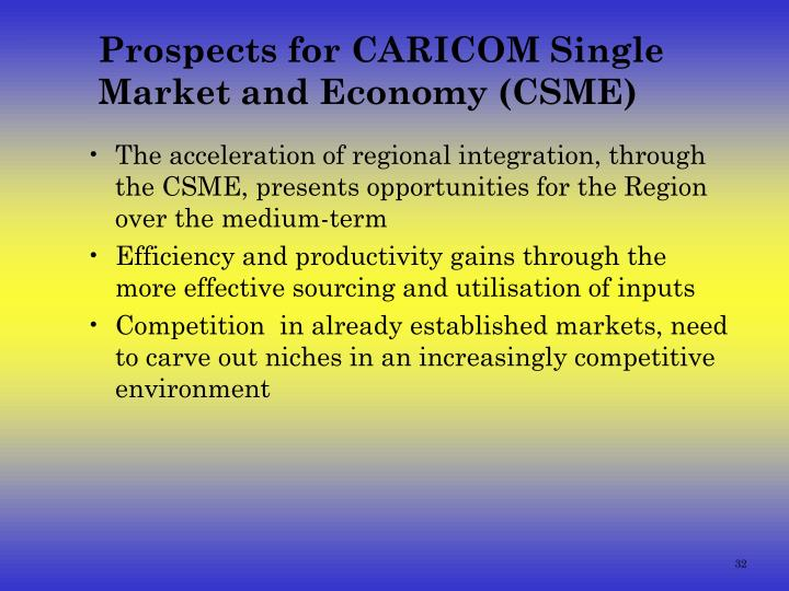 Prospects for CARICOM Single Market and Economy (CSME)
