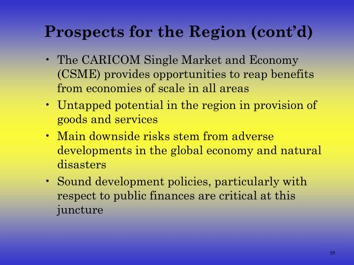 Prospects for the Region (cont'd)