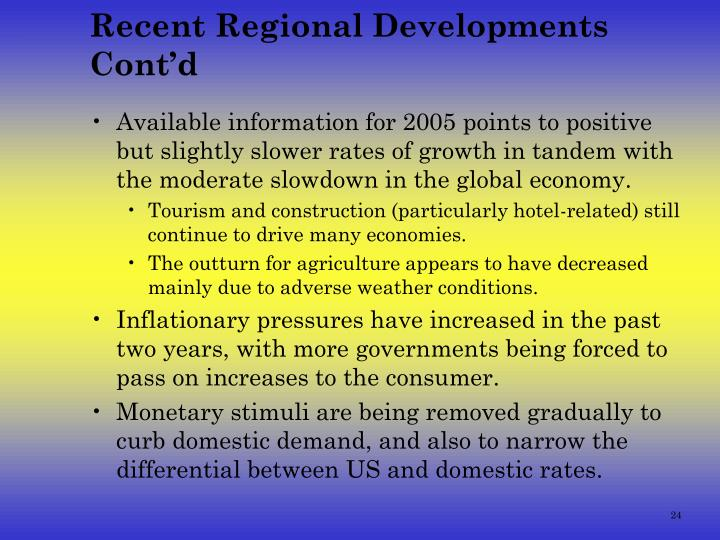 Recent Regional Developments Cont'd