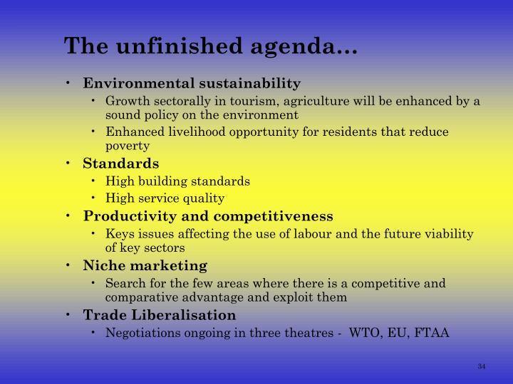 The unfinished agenda…