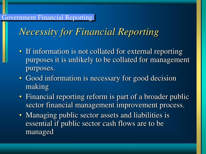 Necessity for Financial Reporting